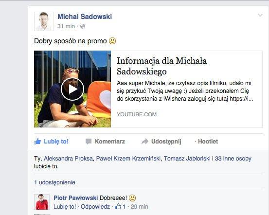 Michał Sadowski był jedną ze 100 osób, do których dotarły filmy stworzone przez zespół iWishera. Dwa trafiły również do naszej redakcji.