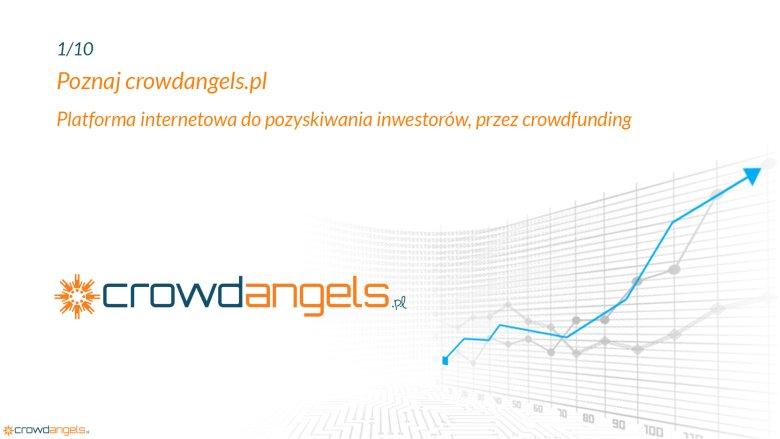Crowdfunding udziałowy – zgłoś projekt na crowdangels.pl i pozyskaj inwestorów
