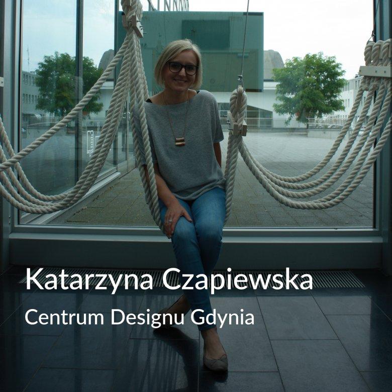 """Rozmówczyni """"Wzorowych"""" Katarzyna Czapiewska z Centrum Designu Gdynia."""